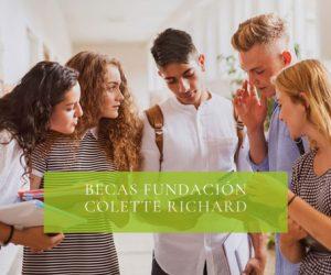Becas Fundación Colette Richard año 2021-2022